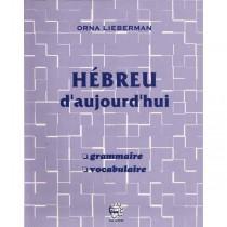Hébreu d'aujourd'hui - Orna Lieberman - 1