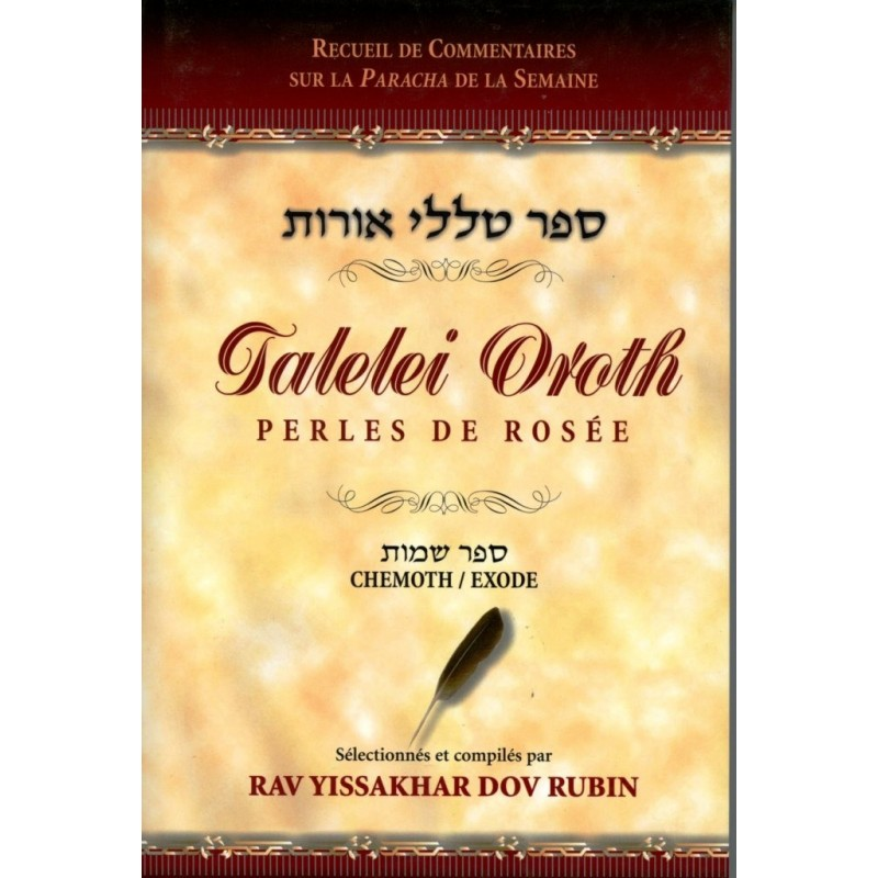 Talelei Oroth - Perles de Rosée - Vayikra Le Levitique - Rav Yissakhar Dov Rubin - 1