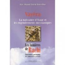 Vayéra - La naissance d'Isaac et les engendrements messianiques - Rav Shaoul David Botschko - 2