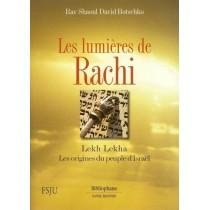 Les lumières de Rachi - Lekh Lekha - Rav Shaoul David Botschko - 2