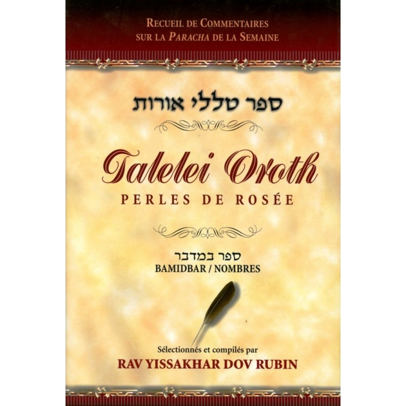 Talelei Oroth - Perles de Rosée - Bamidbar / Nombres - Rav Yissakhar Dov Rubin - 1