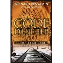 Le Code d'Esther - Bernard Benyamin avec Yohan Perez First Editions - 1
