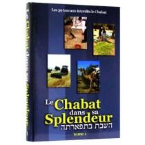 Le Chabat dans sa Splendeur 2 Tomes - Rav Avraham Haïm Hadès - 1