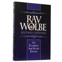 Rav Wolbe - Oeuvres Choisies - Rav F, Klapisch et Rav Y, Bendennoune - 1