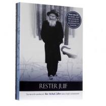 Rester Juif - La Vie et le Combat de Rav Itshak Zilber JP Books - 1