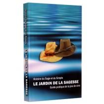 Le Jardin de la sagesse - Histoire du Sage et du Simple Hout chel 'Hessed - 1