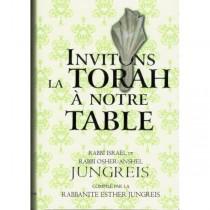 Invitons la Torah à notre Table Editions Hinoukh - 2