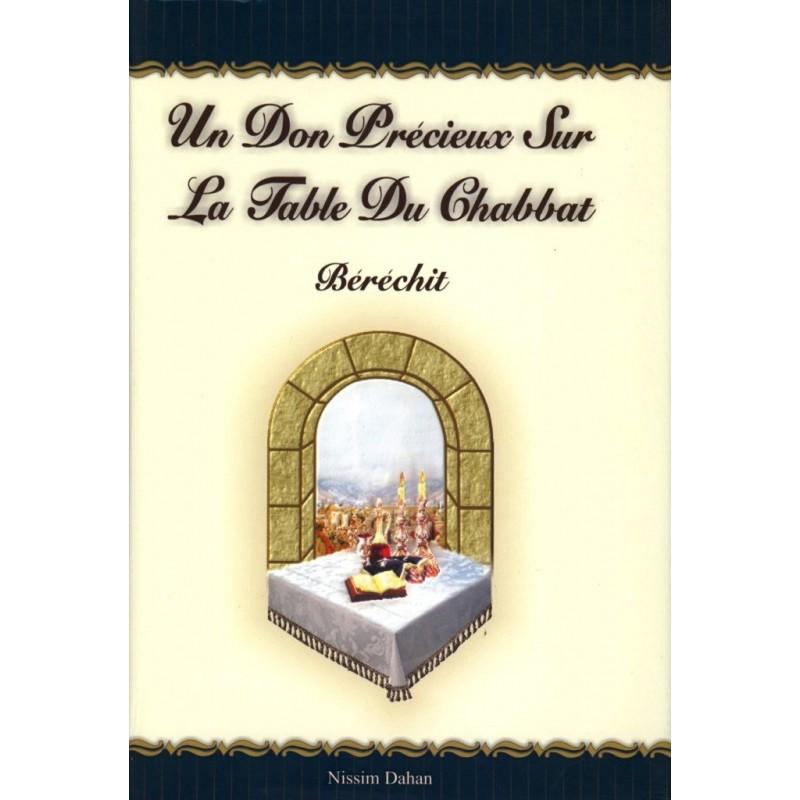 Un Don Précieux sur La Table du Chabbat – Béréchit - Nissim Dahan - 1