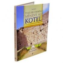 Tous les chemins mènent au Kotel - 1
