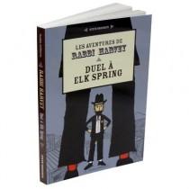 Les aventures de Rabbi Harvey III - Duel à Elk Spring Yodé@ éditions - 2