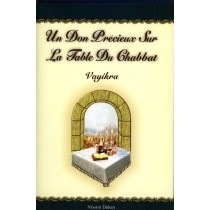 Un Don Précieux sur La Table du Chabbat - Vayikra - Nissim Dahan - 1