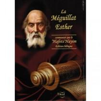 La Meguilat Esther commentée par le Hafetz Haim Editions Kol - 1
