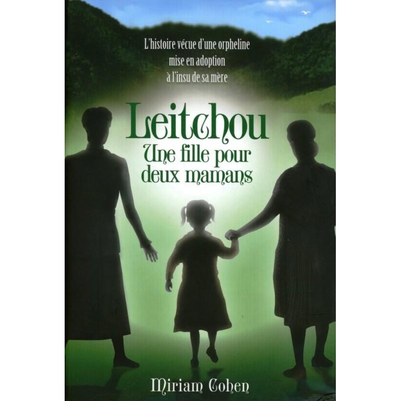 Leitchou - Une fille pour deux mamans Editions Feldheim - 1