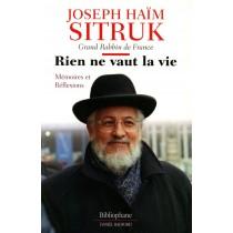 Rien ne vaut la vie - Rabbin Joseph Sitruk Daniel Radford - 1