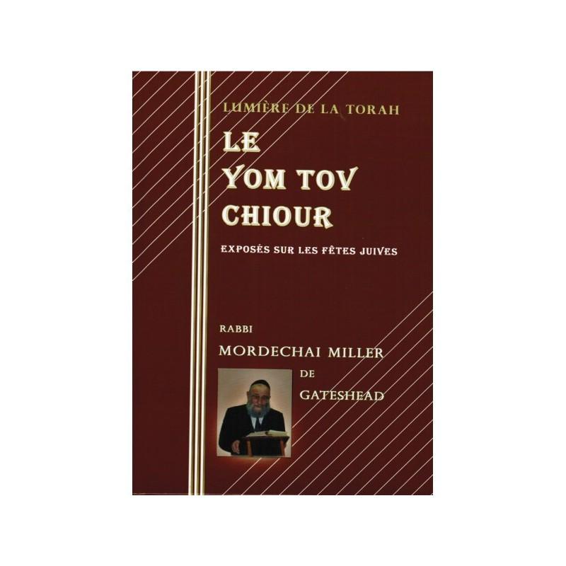 Le Yom Tov Chiour L'Arche Du Livre - 1