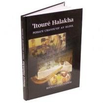 Itouré Halakha Pessah Chavouot Av Elloul Souccath Rahamim - 1