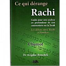 Ce qui dérange Rachi - Chemot - Dr Avigdor Bonchek Gallia - 1