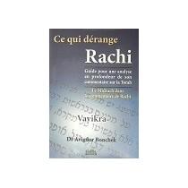 Ce qui dérange Rachi - Vayikra - Dr Avigdor Bonchek Gallia - 1