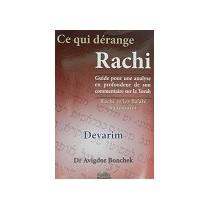 Ce qui dérange Rachi - Devarim - Dr Avigdor Bonchek Gallia - 1