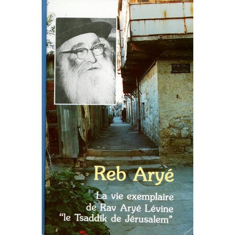 Reb Aryé - Tsirah Karlenstein Editions Emounah - 1