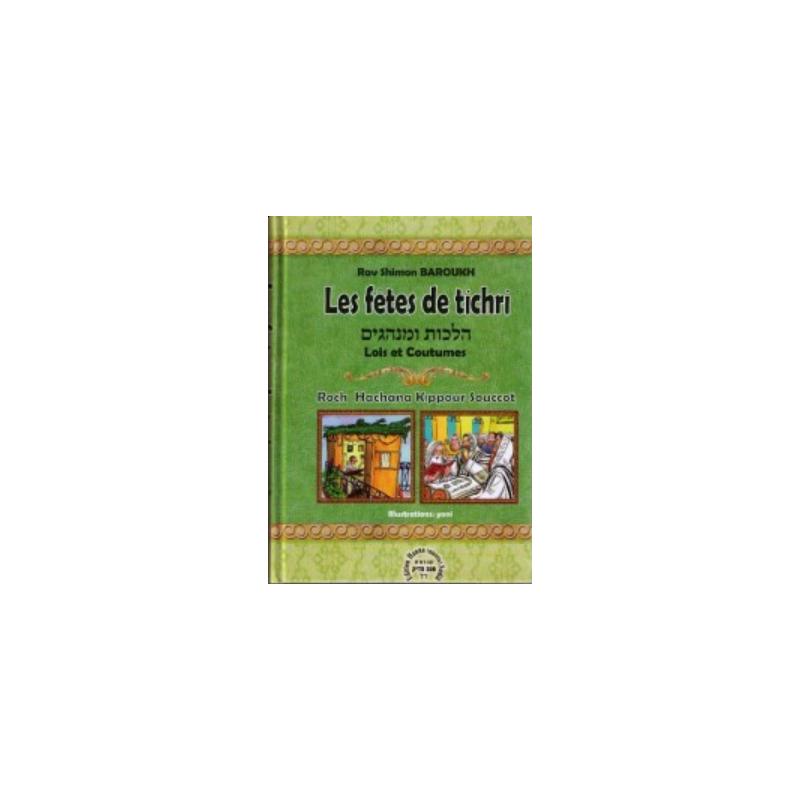 Les fêtes de Tichri - Rav Shimon Baroukh Editions Kol - 1