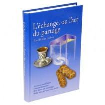 L'Echange ou L'Art du Partage - 1