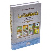 Le Chabbat 2 - Les Travaux interdits 1ère Partie - Rav Shimon Baroukh Editions Kol - 1