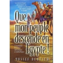 Que Mon Peuple descende en Egypte Gallia - 1