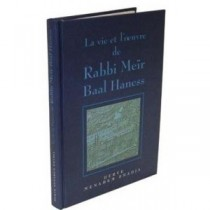 La Vie et l'Oeuvre de Rabbi Meir Baal Haness - 1