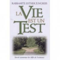 La Vie est un Test - Rabbanite Esther Jungreis ArtScroll Mesorah Series - 1