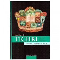 Les fêtes de Tichri - Nissan Mindel Editions Kehot - 1