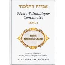 Hagadot Hatalmoud - Récits talmudiques commentés - Tome 1 - Traités Bérakhot et Chabat Le Monde du Livre - Olam Hasefer - 2