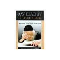 Rav Eliachiv La Torah Du Siècle - 1