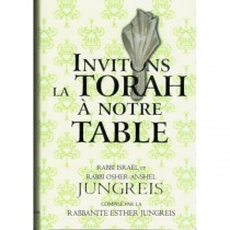 Invitons La Torah à notre Table - Rabbanite Esther Jungreis Editions Hinoukh - 1