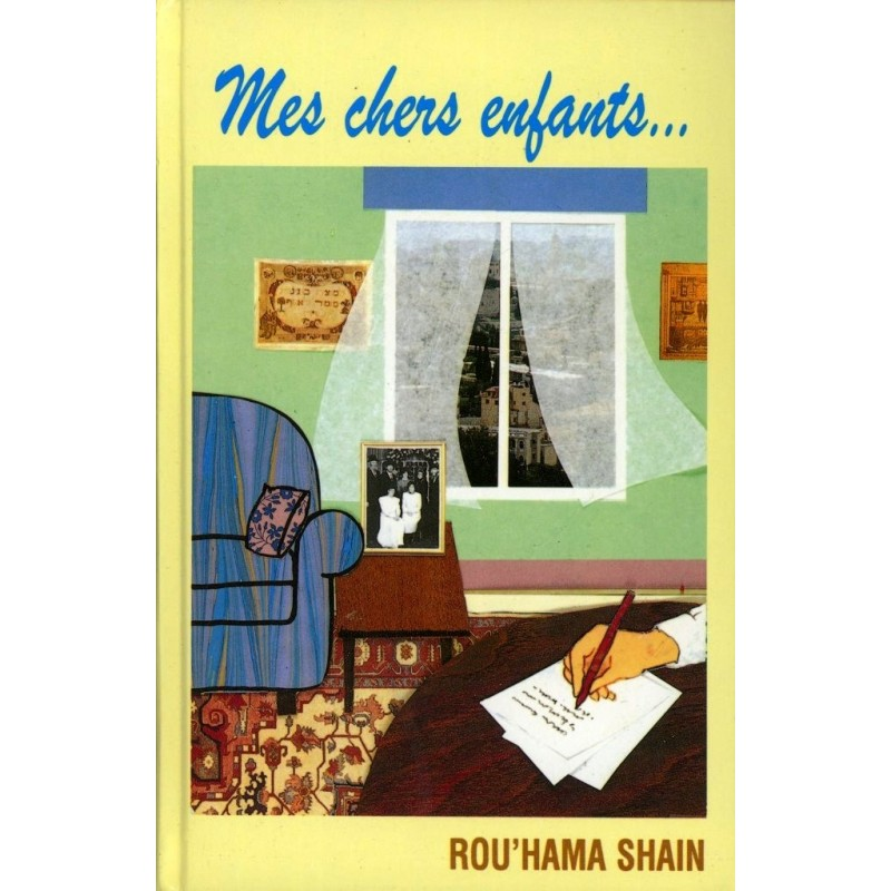 Mes chers enfants - Rouhama Shain - 1