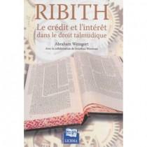 RIBITH, Le crédit et l'intérêt dans le droit talmudique - 2