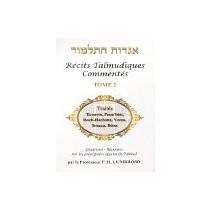 Hagadot Hatalmoud - Récits talmudiques commentés - Tome 2 Le Monde du Livre - Olam Hasefer - 2