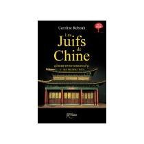 Les Juifs de Chine Les Editions persee - 1