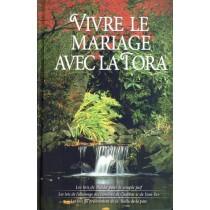 Vivre le mariage avec la Tora - Auriel Silbiger - 1
