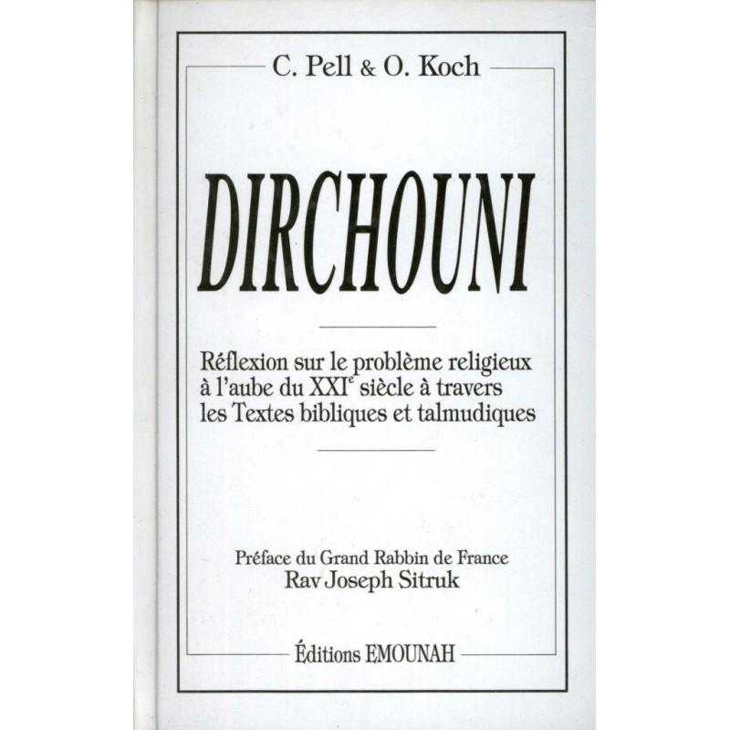 Dirchouni - Chimon Pell et Olivier Koch - 1