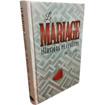 Le Mariage - illusions et réalités - 1