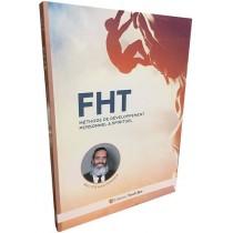 FHT - Méthode de Développement Personnel & Spirituel - 1