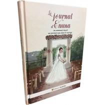 Le Journal d'Emma - ou comment réussir ses premiers pas dans le mariage - 1