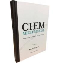 Chem MiChemouel - Tome 2 - Commentaires sur la paracha et les fêtes de l'année - 1