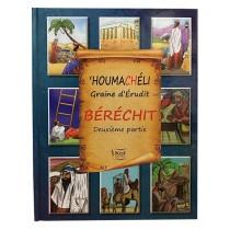 'HOUMACHÉLI Graine d'Érudit - Béréchit - 2ème partie - 1