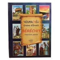 'HOUMACHÉLI Graine d'Érudit - Béréchit - 1ère partie - 1