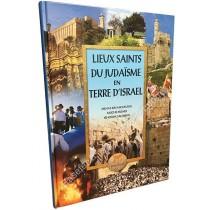 Lieux Saints du Judaïsme en Terre d'Israël - 1