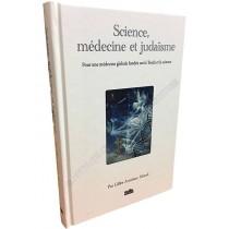 Science, Médecine et Judaïsme - 1