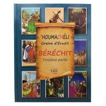 'HOUMACHÉLI Graine d'Érudit - Béréchit - 3ème partie - 1