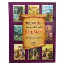 'HOUMACHÉLI Graine d'Érudit - Chemot - 2ème partie - 1